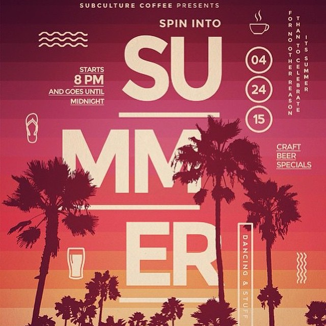 It's not summer yet but today @subculturecoffee kicks things into gear! Starts @ 8 pm. DJ @selecta_steve spinning as usual. Great specials. Dancing. Simply going to be a spectacular time! Spread the word.