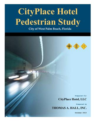 2013 CityPlace Related Hotel Ped Study Final Report