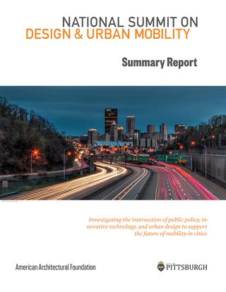 2017 National Summit on Design & Urban Mobility Summary Report